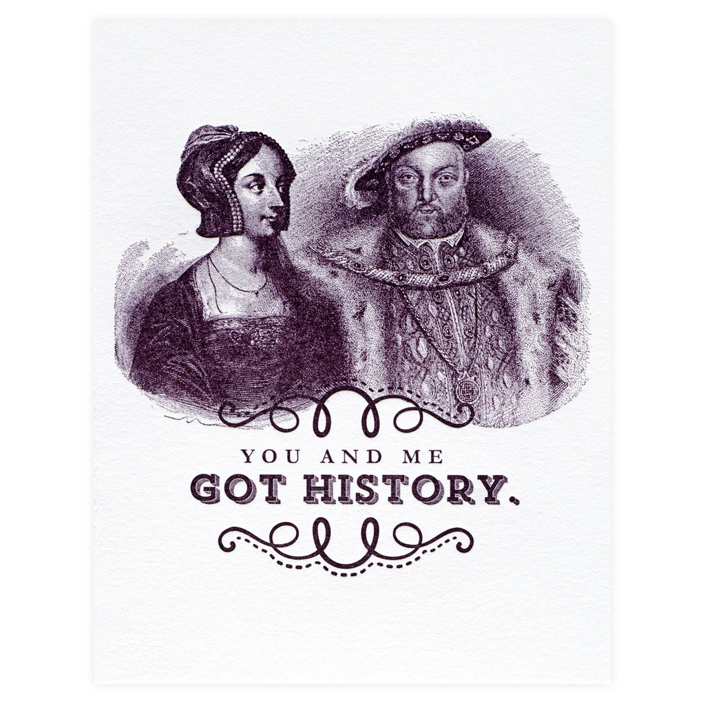 You And Me Got History Card By Paper Bandit Press