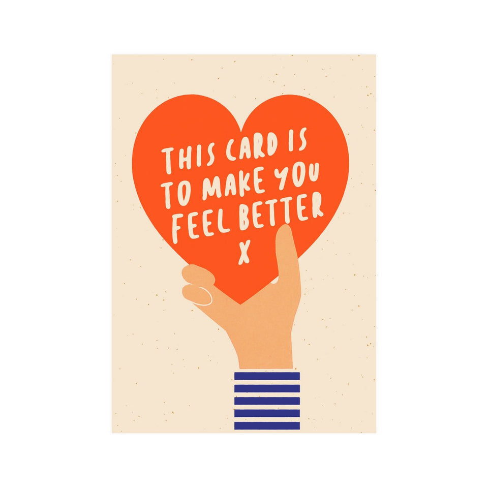 Graphic Factory This Card Is To Make You Feel Better Greeting Card