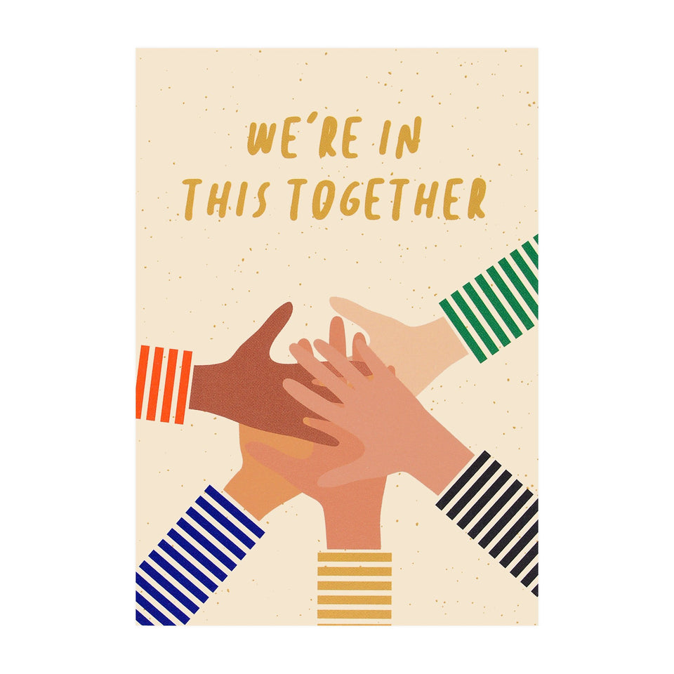 Graphic Factory We're In This Together Greeting Card