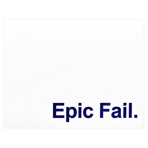 Epic Fail Greeting Card By Guttersnipe Press