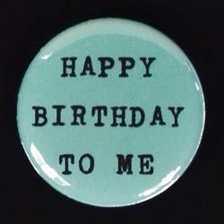 Regional Assembly of Text Happy Birthday to Me Button Card - GREER Chicago Online Stationery Shop