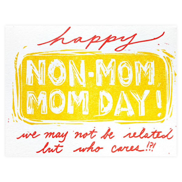 Non-Mom Mom Day! Mother's Day Card - GREER Chicago Online Stationery