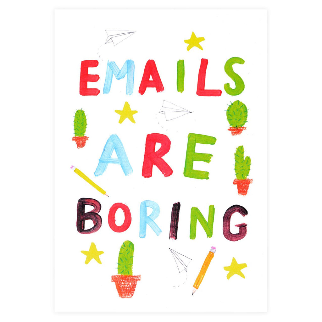 Emails Are Boring Greeting Card - GREER Chicago Online Stationery