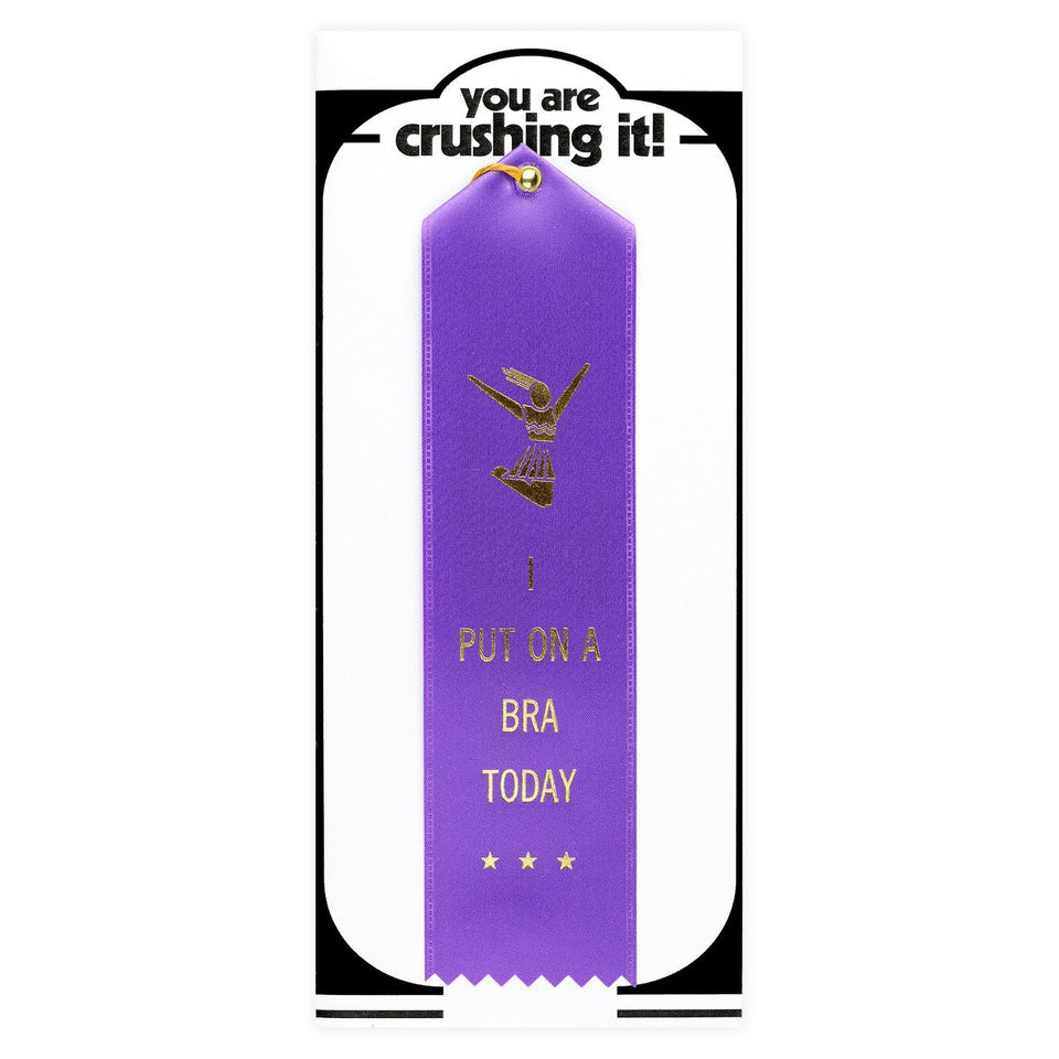 The Heirloom Tomato's I Put On A Bra Today Award Ribbon & Greeting Card