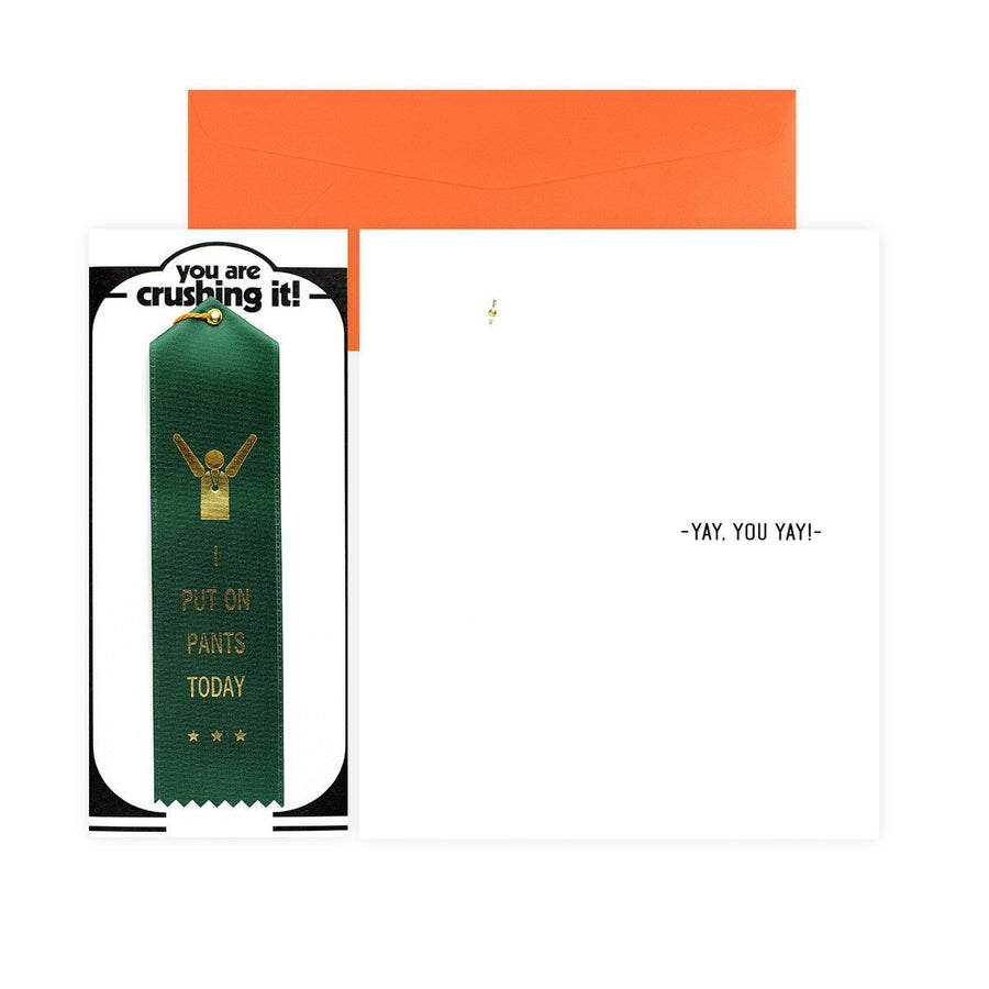 The Heirloom Tomato's I Put On Pants Today Award Ribbon & Greeting Card