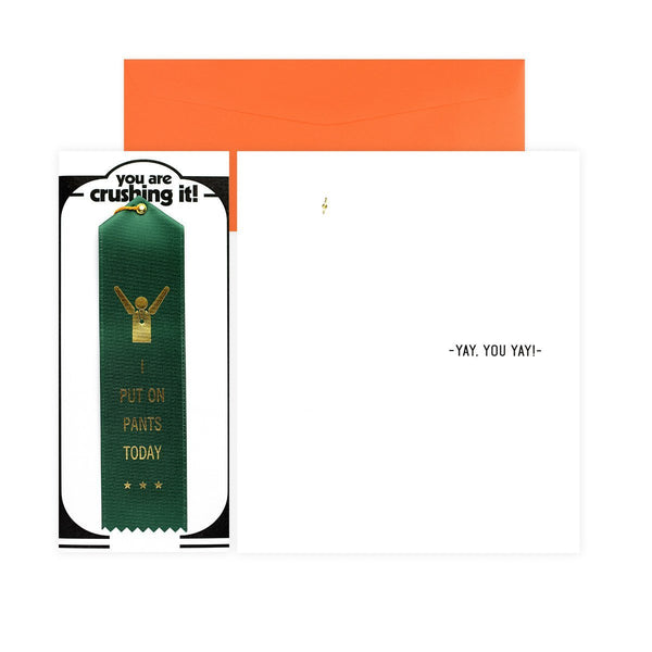 I Put On Pants Today Award Ribbon & Greeting Card By The Heirloom Tomato's - 1