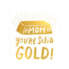 Hello Lucky Solid Gold Mom Mother's Day Card - GREER Chicago Online Stationery Shop