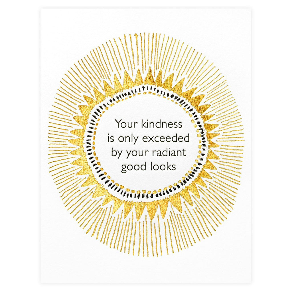 Radiant Your Kindness Greeting Card By Ilee Papergoods - 1