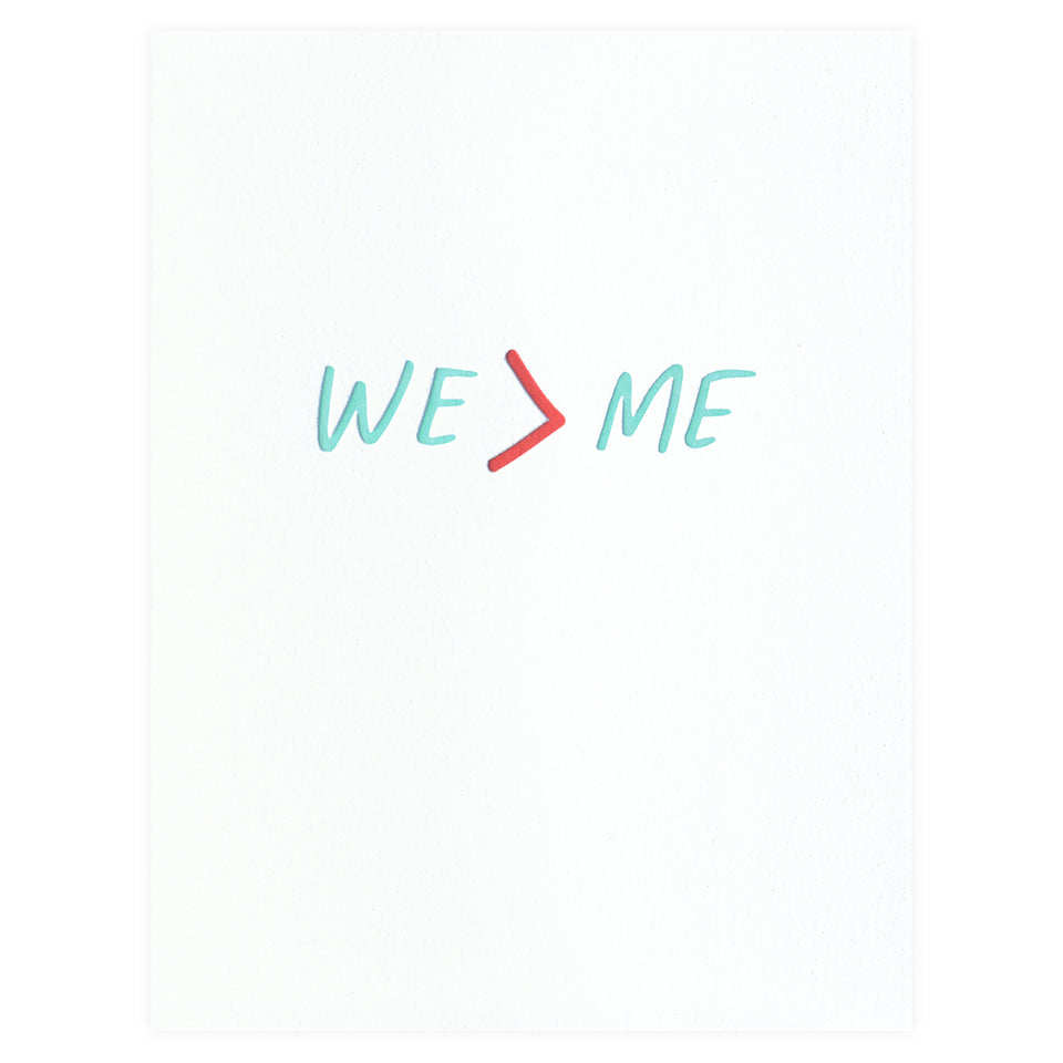 Iron Curtain Press We > Me Greeting Card