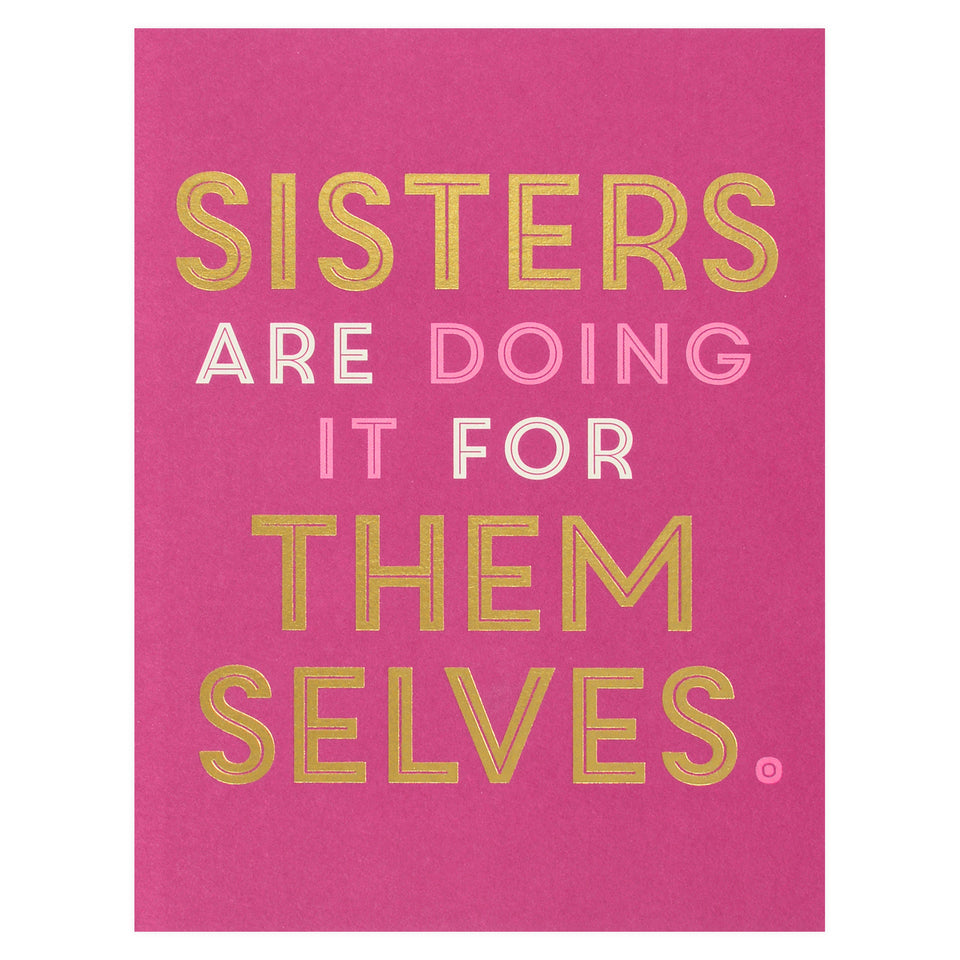 J.Falkner Sisters Are Doing It Greeting Card