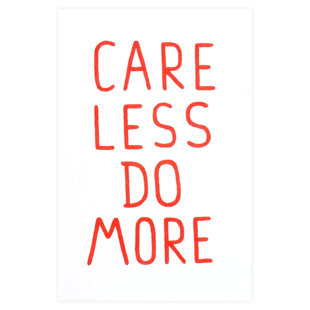 Care Less Do More Card - GREER Chicago Online Stationery