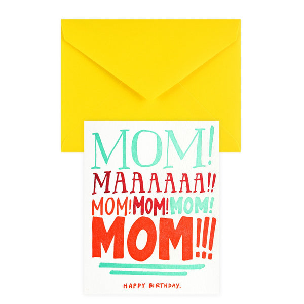MOM!!!!! Birthday Card By Ladyfingers Letterpress - 1