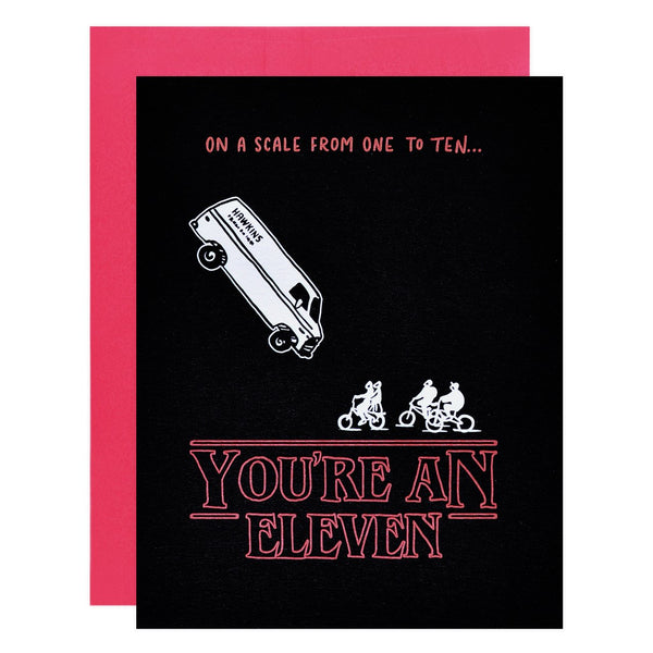 Ladyfingers Letterpress Stranger Things You're an Eleven Greeting Card - GREER Chicago Online Stationery Shop