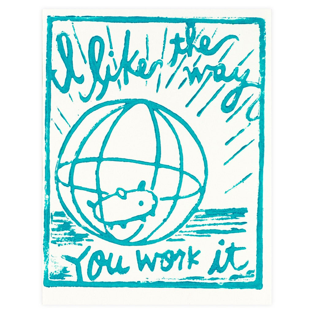 I Like The Way You Work It Card - GREER Chicago Online Stationery