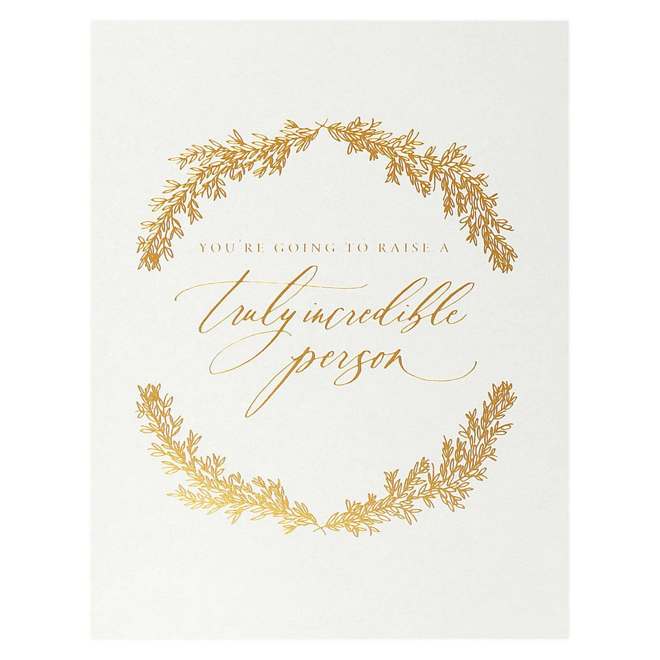 Little Well Paper Co. Raise A Truly Incredible Person New Baby Card