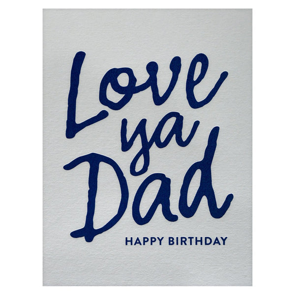 Love Ya Dad Birthday Card By The Social Type