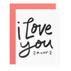 Dahlia Press Love You A Lot Greeting Card
