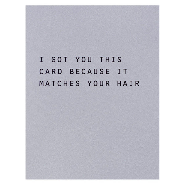 Blingbebe Matches Your Hair Birthday Card - GREER Chicago Online Stationery Shop