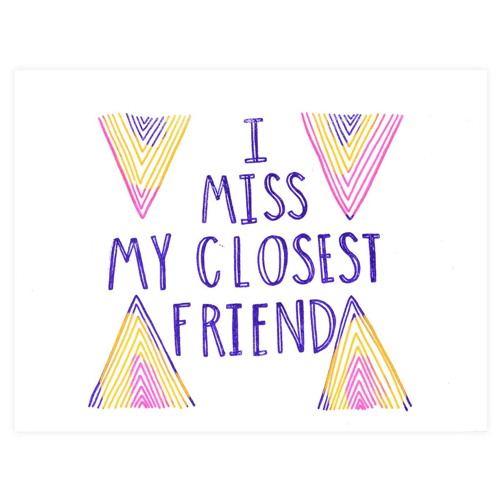 I Miss My Closest Friend Greeting Card By The Great Lakes