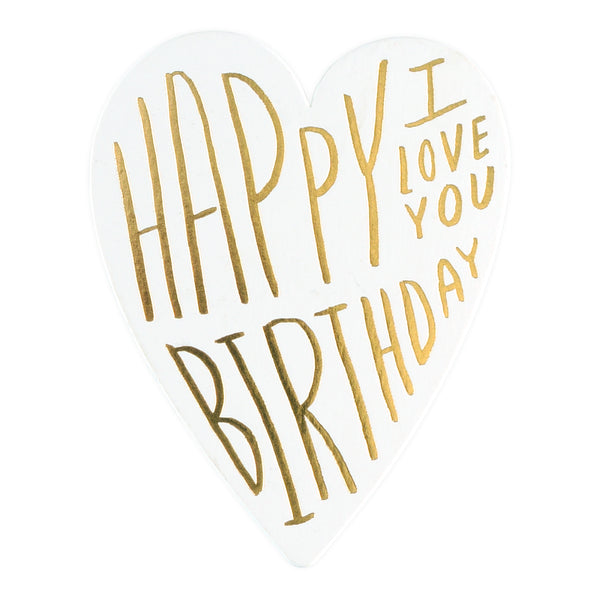 Happy Birthday I Love You Greeting Card