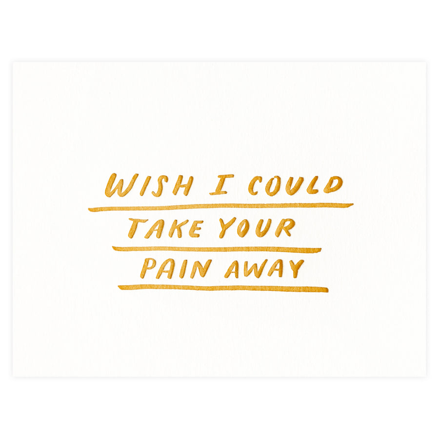 Moglea Take Your Pain Sympathy Card