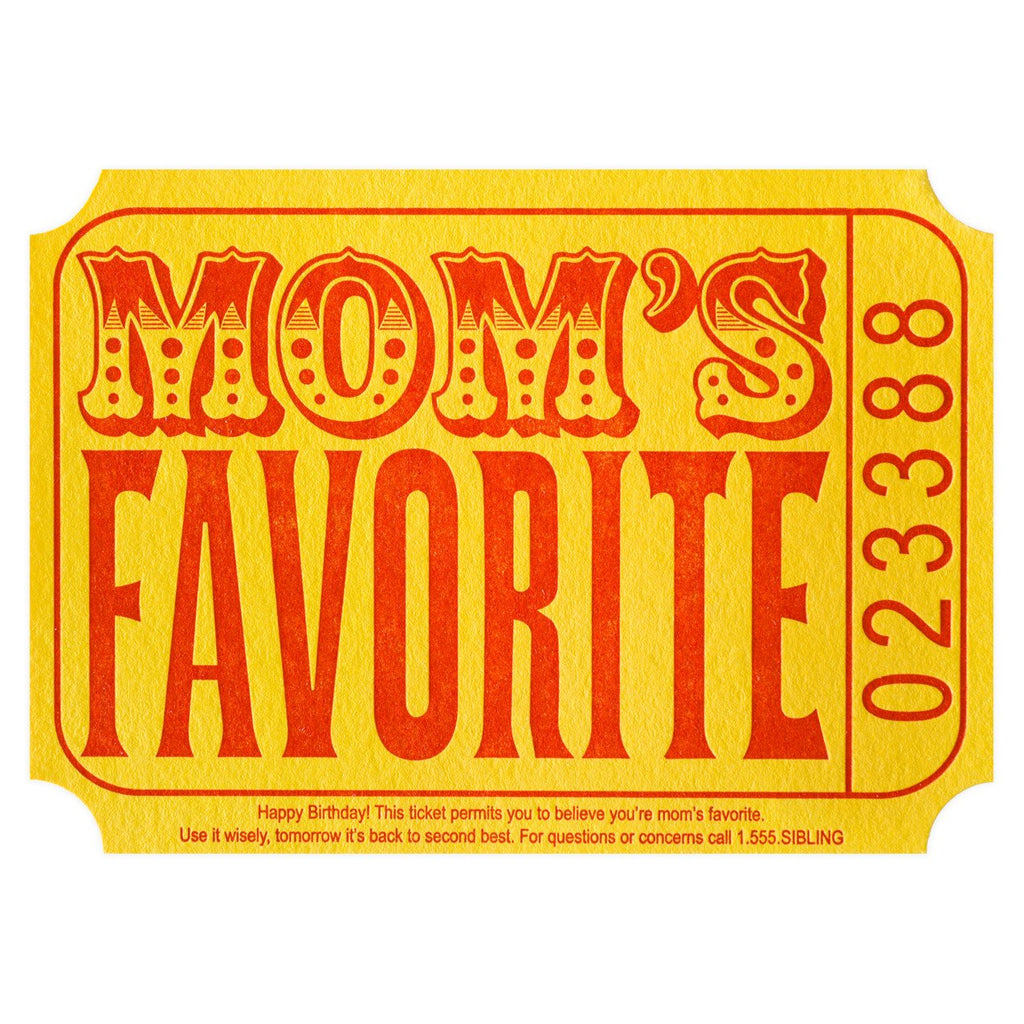 Mom's Favorite Ticket Birthday Card By A. Favorite
