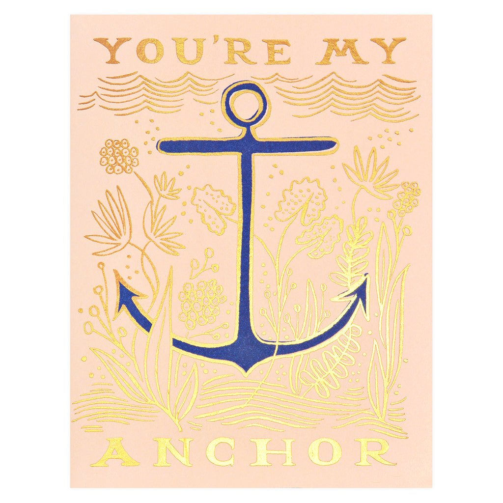 Rifle Paper Co. You're My Anchor greeting card