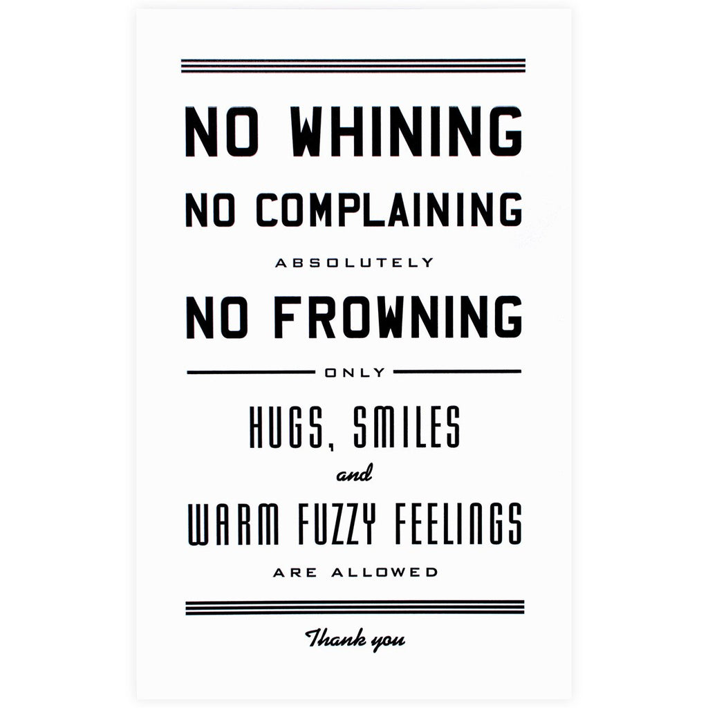 "No Whining Print<br> 11 x 17"" - GREER Chicago Online Stationery"