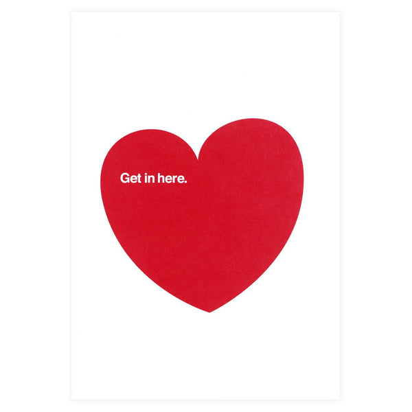 Get In Here Valentine's Day Card - GREER Chicago Online Stationery
