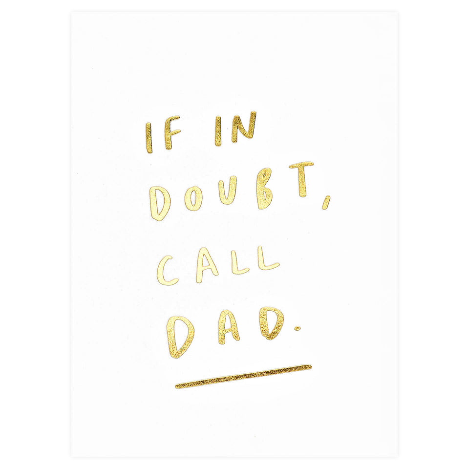 Old English Company If In Doubt Call Dad Father's Day Card