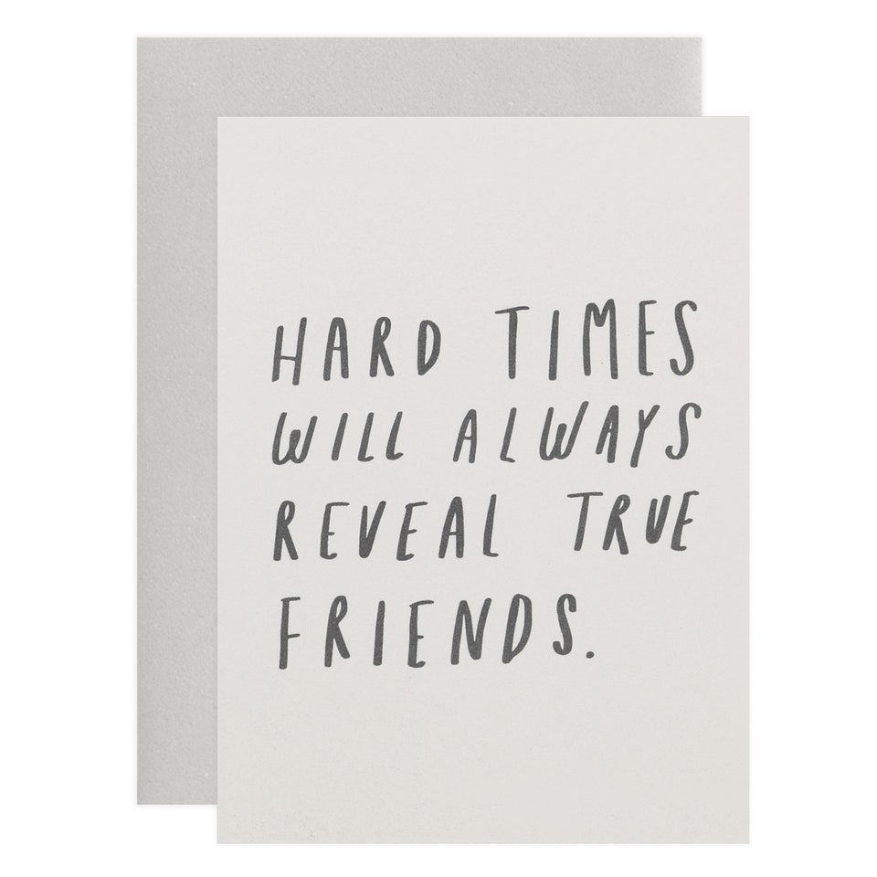 Old English Company Hard Times True Friends Greeting Card