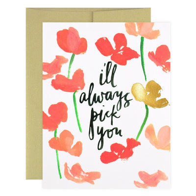 Our Heiday I'll Always Pick You Greeting Card - GREER Chicago Online Stationery Shop