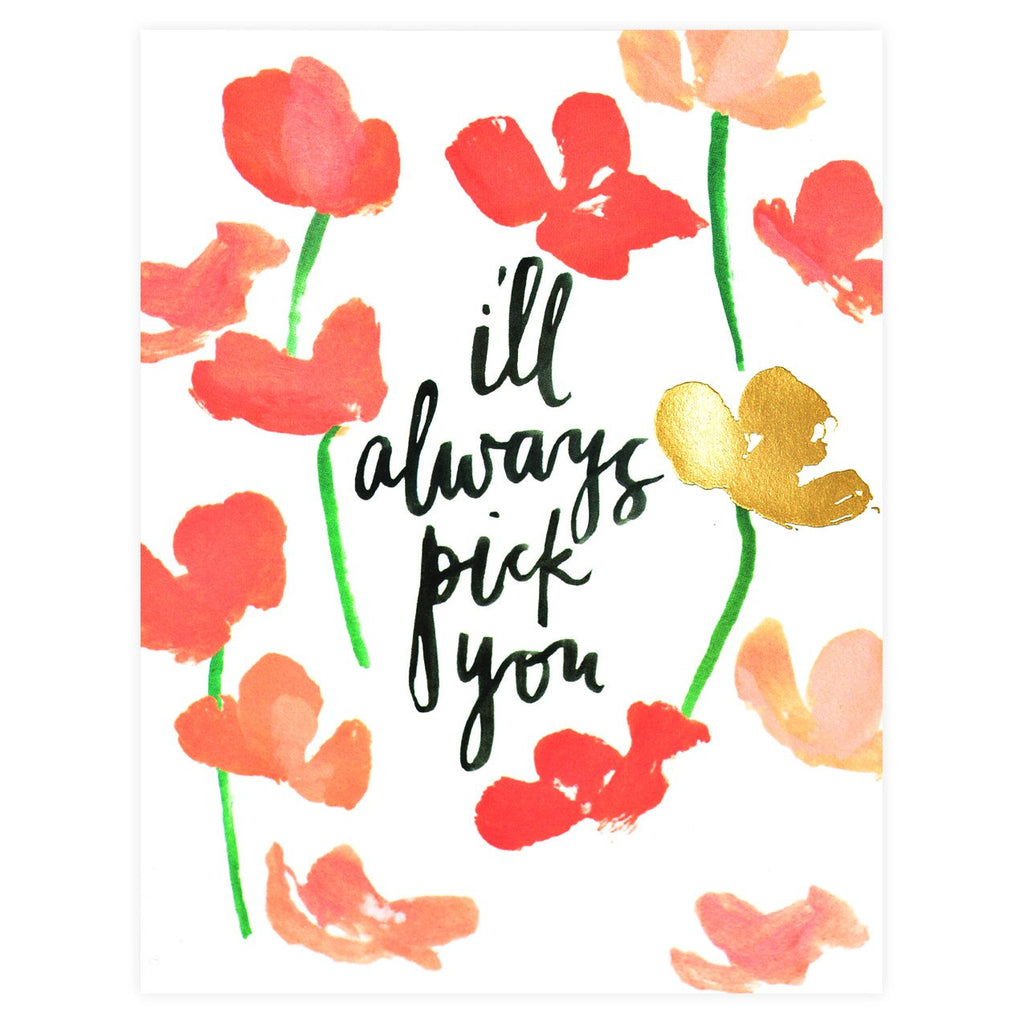 I'll Always Pick You Greeting Card By Our Heiday