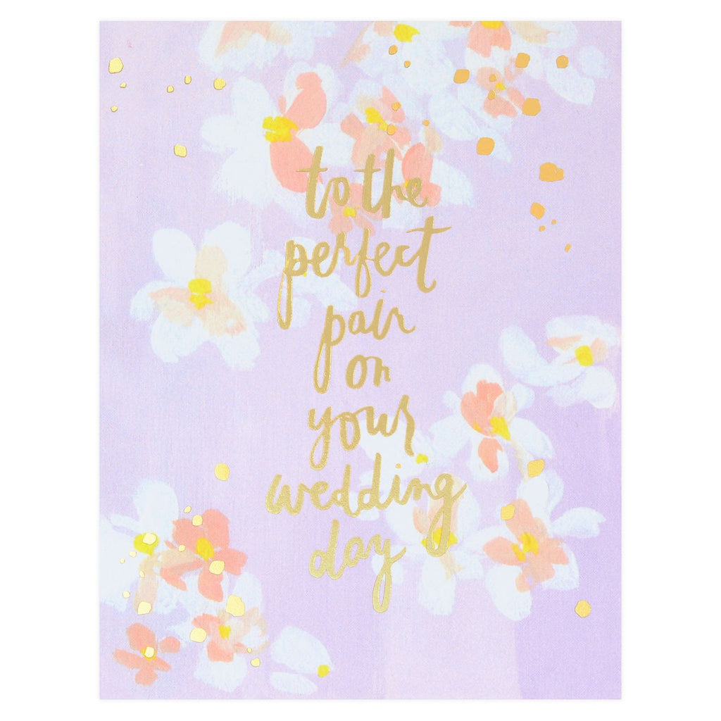 To The Perfect Pair Wedding Card