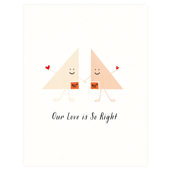 Our Love Is So Right Greeting Card By Paula & Waffle