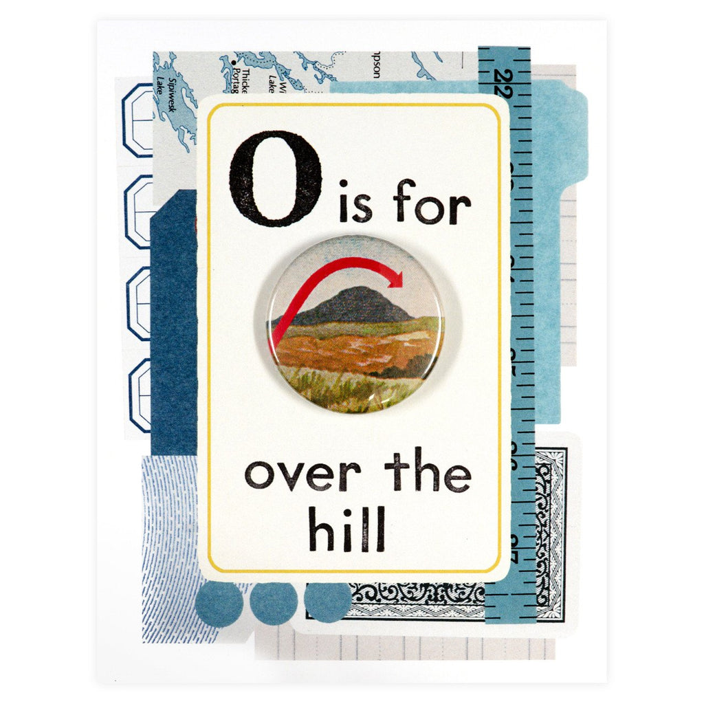 Over the Hill Button Pin Card By Regional Assembly of Text