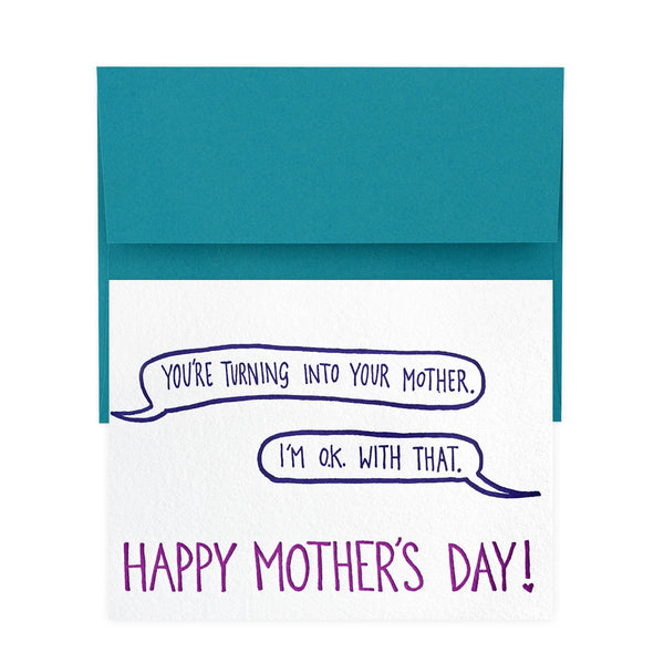Turning Into My Mother Mother's Day Card - GREER Chicago Online Stationery