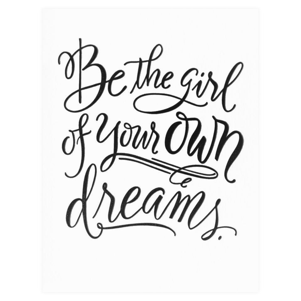 Paper Epiphanies Girl Of Your Own Dreams Greeting Card