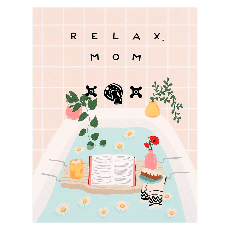 Party Of One Paper Relax Mom Mother's Day Card