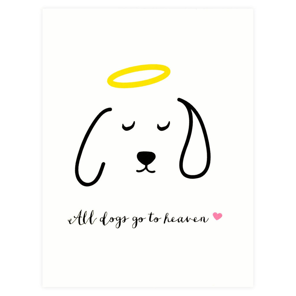All Dogs Go To Heaven Pet Sympathy Card - GREER Chicago Online Stationery