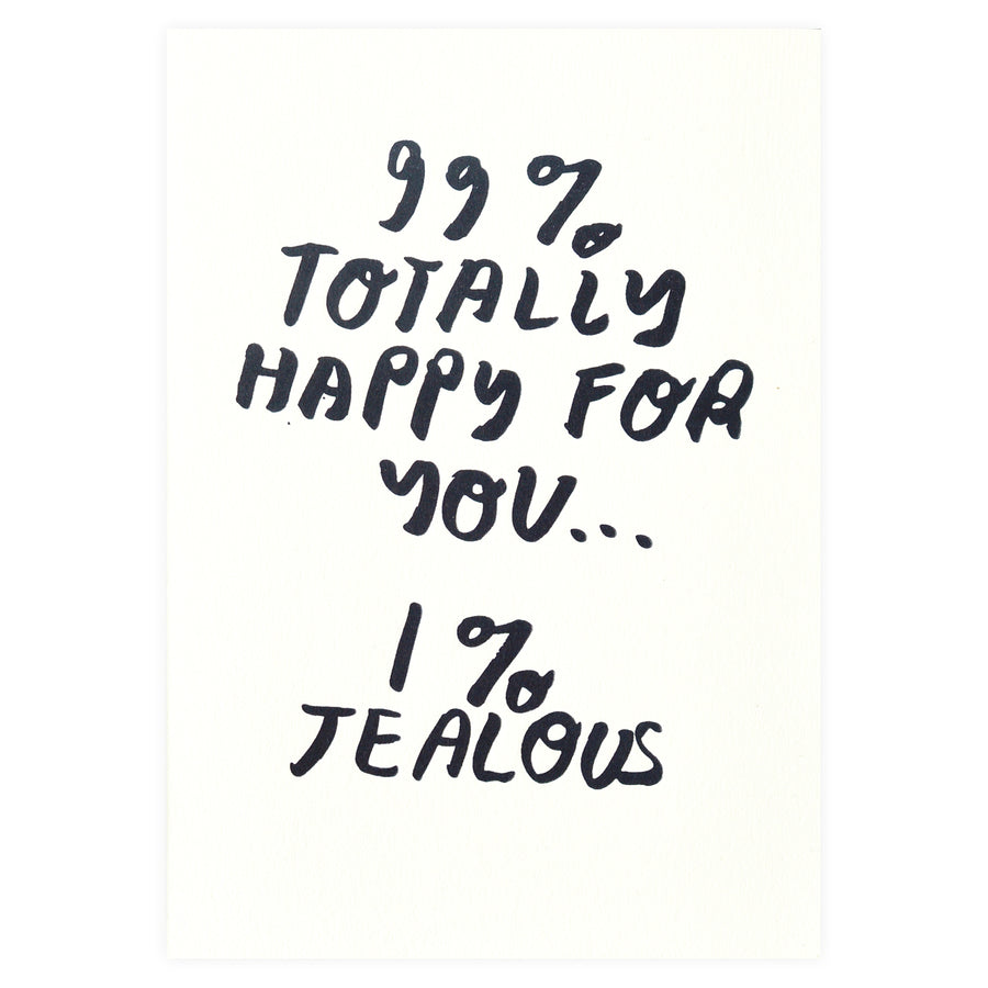 People I've Loved 99% Happy For You Congratulations Card - GREER Chicago Online Stationery Shop