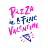 The Paper Cub Pizza Is A Fine Valentine Card