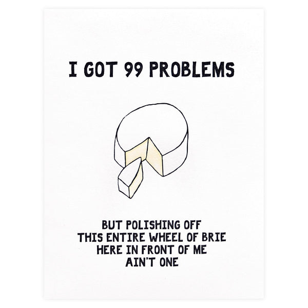 Power & Light Press Brie Problems Greeting Card - GREER Chicago Online Stationery Shop