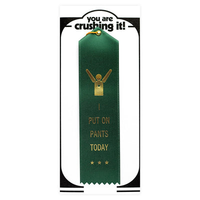 The Heirloom Tomato's I Put On Pants Today Award Ribbon & Greeting Card - GREER Chicago Online Stationery Shop