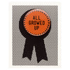 Regional Assembly of Text All Growed Up Button Pin Birthday Card
