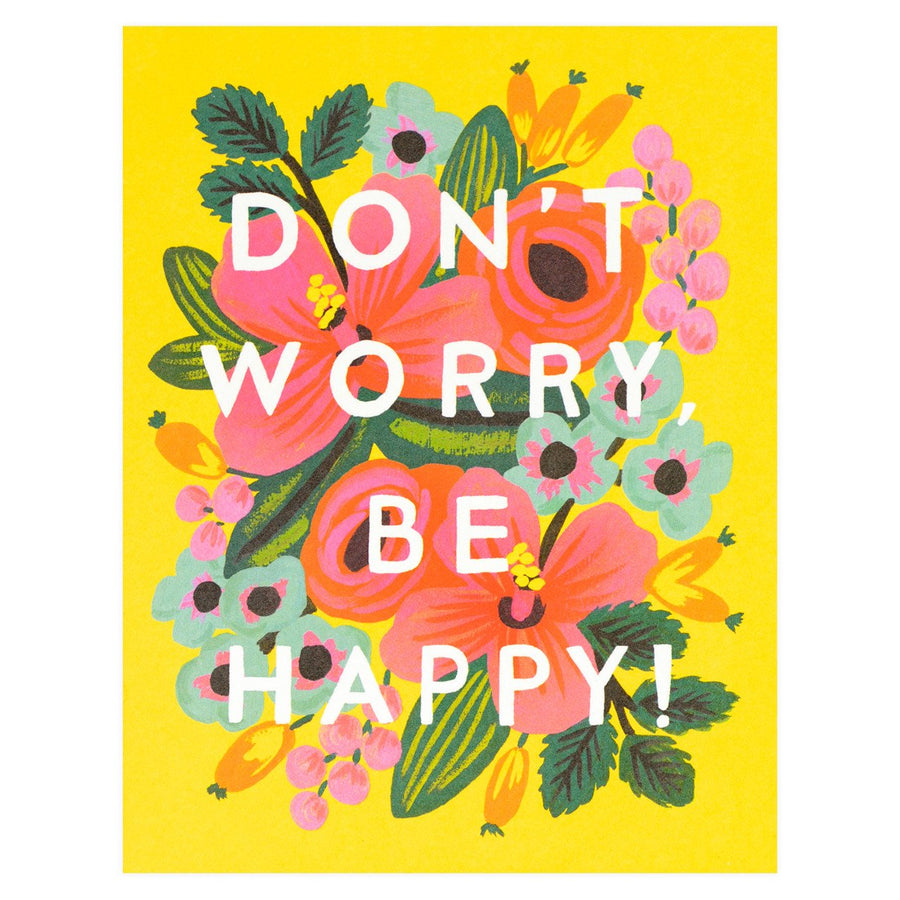 Rifle Paper Co. Don't Worry Be Happy Greeting Card - GREER Chicago Online Stationery Shop