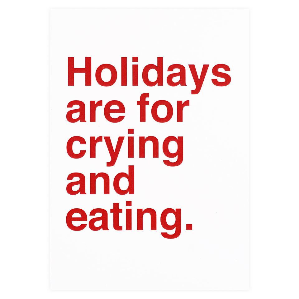 Sad Shop Holidays Are For Crying And Eating Greeting Card