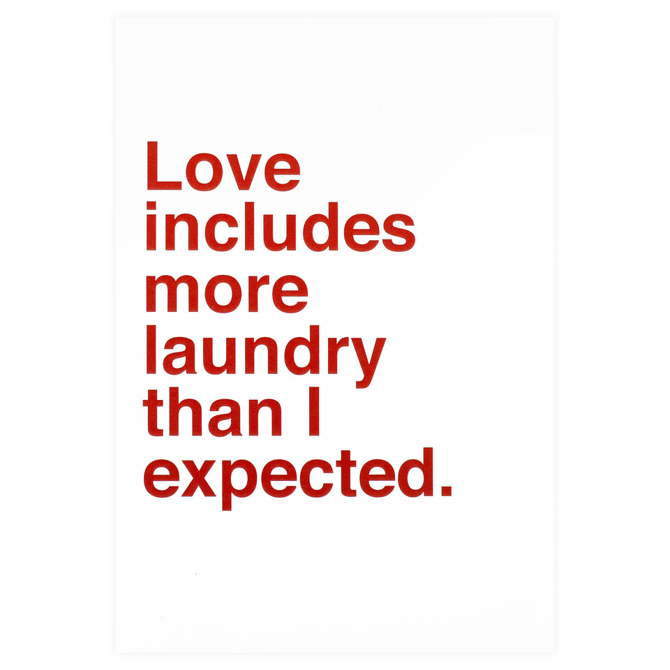 Sad Shop Love Includes More Laundry Greeting Card