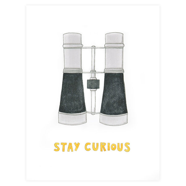 Say Something Cards Stay Curious Greeting Card - GREER Chicago Online Stationery Shop