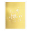 Scarlet & Gold Hustle Darling Greeting Card